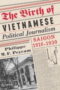 Peycam_BirthVietnamPoliticalJournalism