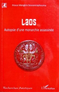 Souvannaphouma_Laos_AutopsieMonarchieAssassinée