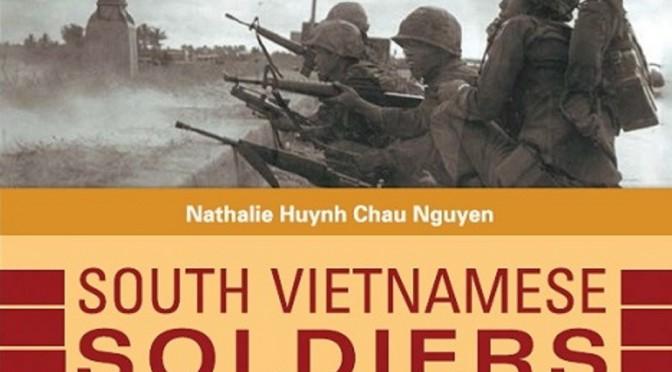 Nathalie Huynh Chau Nguyen, Vietnam's Forgotten Soldiers