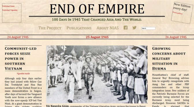 End of Empire : 100 Days in 1945 that Changed Asia and the World [NIAS Press]
