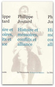 Joutard_HistoireEMémoire_ConflitsEtAlliances
