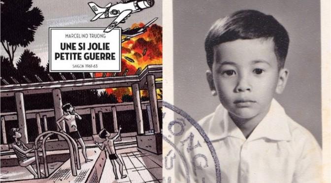 Marcelino Truong : Une si jolie petite guerre. Saigon 1961-1963 – CR de lecture par Alexandre Brochard