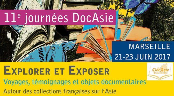 Explorer et exposer : voyages, témoignages et objets documentaires – Journées DocAsie 2017
