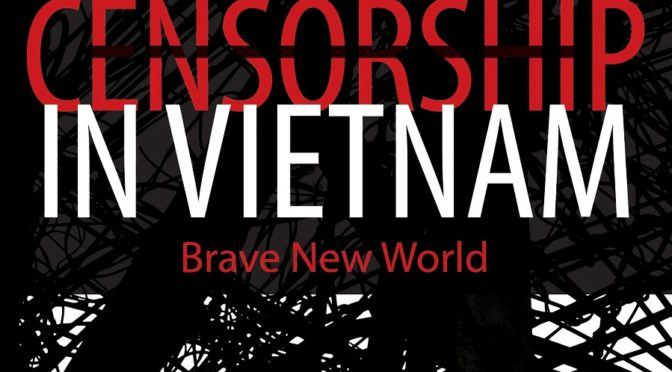 Thomas A. Bass : Censorship in Vietnam – Brave New World