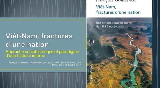 Séminaires «Viêt-Nam, fractures d'une nation» [8 et 9 mars 2018]