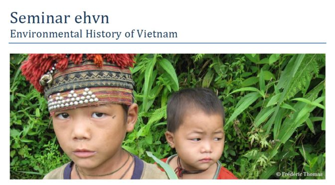 Environmental History of Vietnam – 30 septembre 2019, Paris / Hanoi