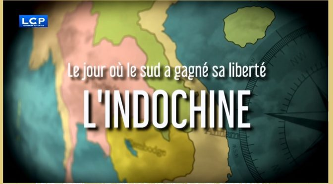 Le jour où le Sud a gagné sa liberté : L'Indochine [2017]